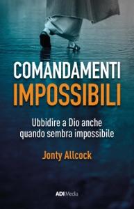 Comandamenti Impossibili Book Cover