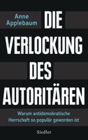 Anne Applebaum - Die Verlockung des Autoritären artwork