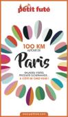 100 KM AUTOUR DE PARIS 2020 Petit Futé