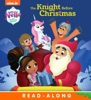 The Knight Before Christmas (Nella the Princess Knight) (Enhanced Edition)