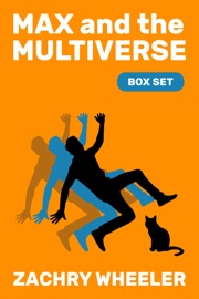 Max and the Multiverse: Box Set PDF Download