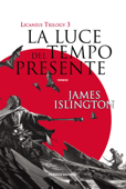 La luce del tempo presente - Licanius Trilogy (vol. 3) Book Cover