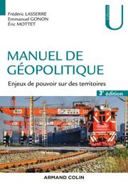 Manuel de géopolitique - 3e éd.