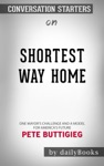 Shortest Way Home One Mayors Challenge And A Model For Americas Future By Pete Buttigieg Conversation Starters
