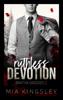 Mia Kingsley - Ruthless Devotion Grafik