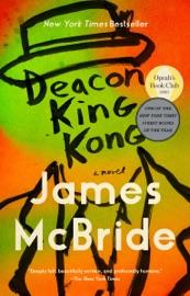 Deacon King Kong - James McBride by  James McBride PDF Download