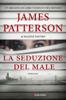 James Patterson & Maxine Paetro - La seduzione del male artwork