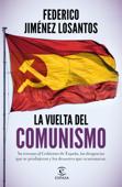 Download and Read Online La vuelta del comunismo