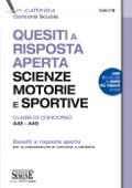 Quesiti a risposta aperta Scienze motorie e Sportive - Classi di concorso A48 - A49