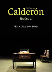 Guillermo Calderón. Teatro II Libro Cover
