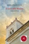 Il Varco Della Monaca