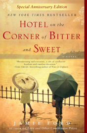 Hotel on the Corner of Bitter and Sweet - Jamie Ford book summary
