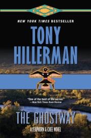 The Ghostway - Tony Hillerman by  Tony Hillerman PDF Download