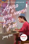 Agora e para sempre, Lara Jean Book Cover