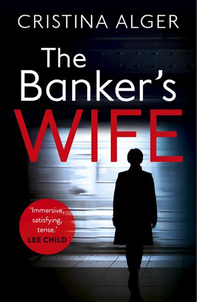 The Banker's Wife di Cristina Alger