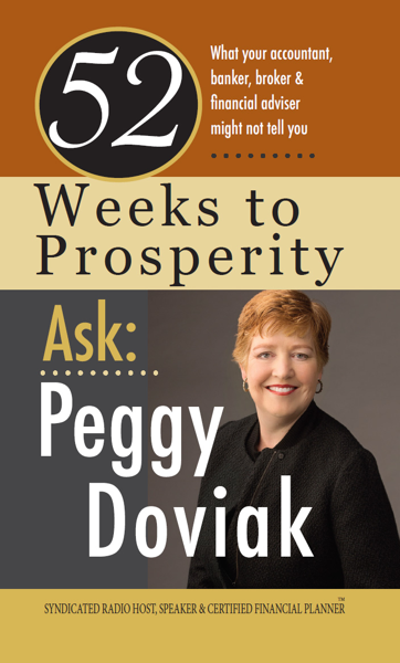 52 Weeks to Prosperity: What Your Accountant, Banker, Broker and Financial Adviser Might Not Tell You