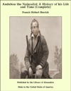 Audubon The Naturalist A History Of His Life And Time Complete