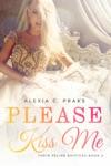 Please Kiss Me