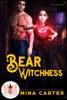 Bear Witchness: Magic and Mayhem Universe