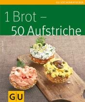 Download 1 Brot - 50 Aufstriche