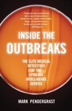 Inside The Outbreaks