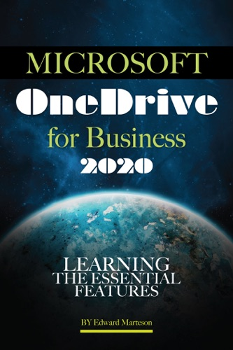 Microsoft OneDrive for Business 2020: Learning the Essential Features E-Book Download
