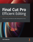 Final Cut Pro Efficient Editing