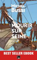 Download and Read Online Mourir sur Seine