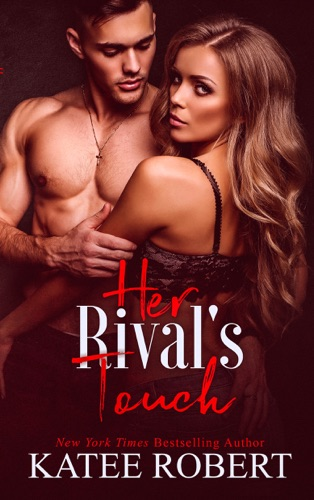 Katee Robert - Her Rival's Touch