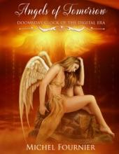 Angels of Tomorrow - Doomsday Clock of the Digital Era