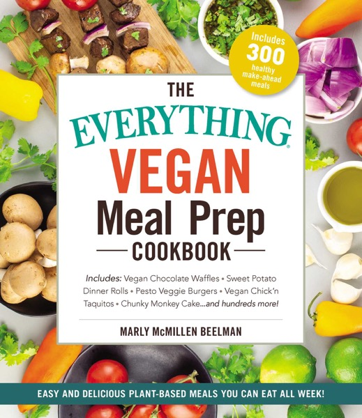 The Everything Vegan Meal Prep Cookbook