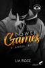 Power games : Angie, ris ! - Lia Rose