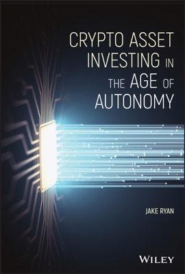 Crypto Asset Investing in the Age of Autonomy