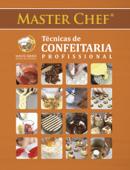 Master Chef Técnicas de Confeitaria Profissional Book Cover