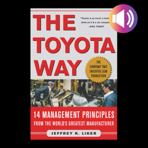 The Toyota Way : 14 Management Principles from the World's Greatest Manufacturer Cover Book