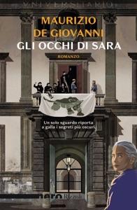 Gli occhi di Sara (Nero Rizzoli) da Maurizio De Giovanni Copertina del libro