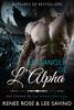Renee Rose & Lee Savino - Le Danger de l'Alpha artwork