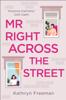 Kathryn Freeman - Mr Right Across the Street artwork