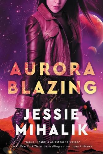 Jessie Mihalik - Aurora Blazing