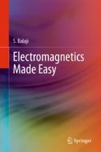 Electromagnetics Made Easy