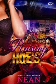 RAISING HO*'*