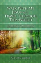 Walk With Me Jesus As I Travel Through This World