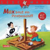 LESEMAUS: Max baut ein Piratenschiff