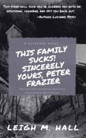 This Family Sucks Sincerely Yours Peter Frazier