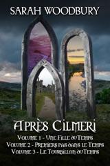 La Série Après Cilmeri Volumes 1-3