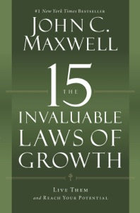 The 15 Invaluable Laws of Growth Book Cover