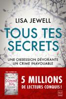 Download and Read Online Tous tes secrets
