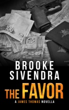 The Favor (The James Thomas Series, Book 6, Novella)