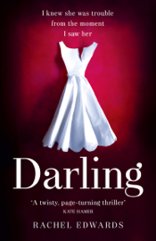 Darling - Rachel Edwards book summary