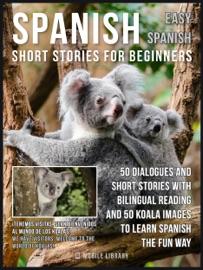 Spanish Short Stories For Beginners Easy Spanish